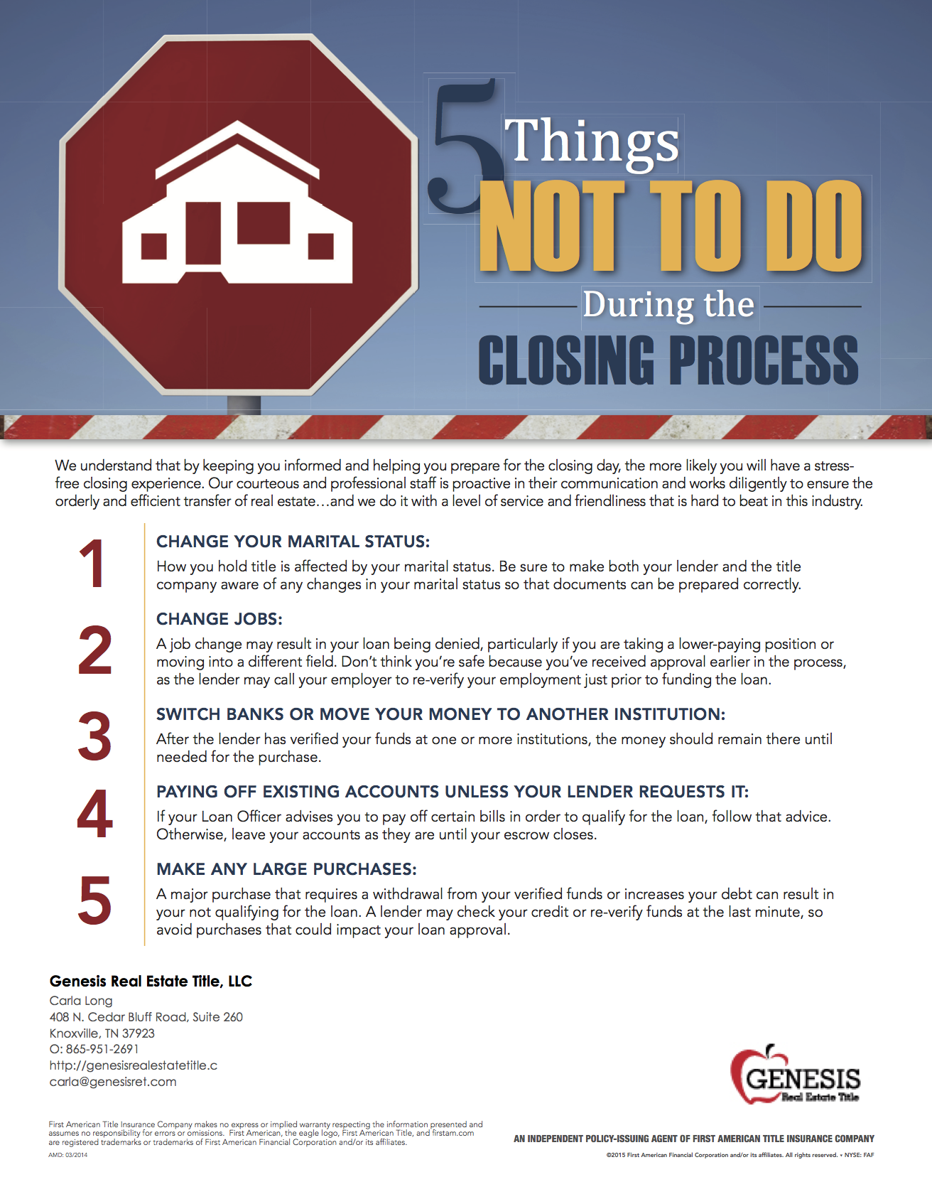 To have a stress-free closing experience, follow these 5 steps.